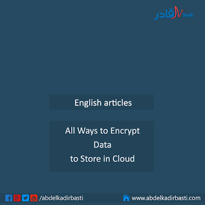 All Ways to Encrypt Data to Store in Cloud