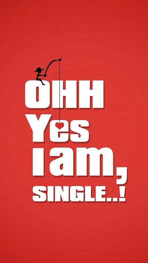 Yes I am Single Mobile HD Wallpaper