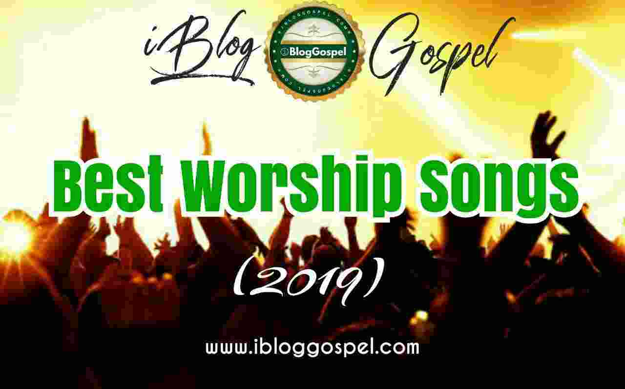Best Worship Songs 2019
