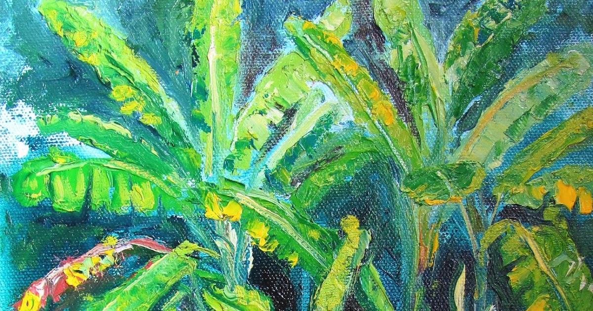 Heathcote Botanical Gardens: Lori's Stormy Art And Daily Paintings: 1627 SOLD Banana