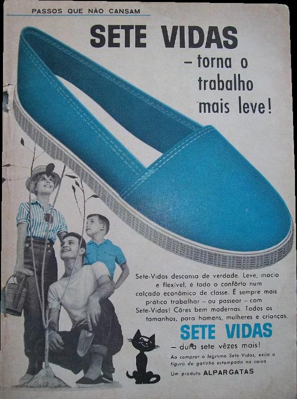 Propaganda do modelo Sete Vidas das Alpargatas apresentado no começo dos anos 60