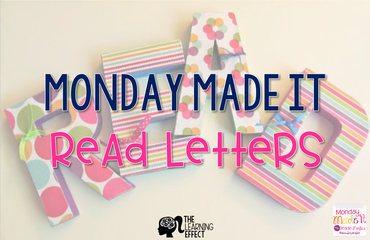 Monday Made It: READ Letters for Classroom Library