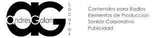 Andres Galan | Locutor, Técnico de SOnido y Post-Producción, Sonido Corporativo, Elementos de Producción para Radio