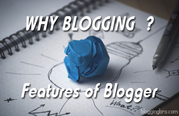 Why Select Blogspot ?