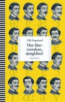 Olle Engstrand Hur låter svenskan ejengklien