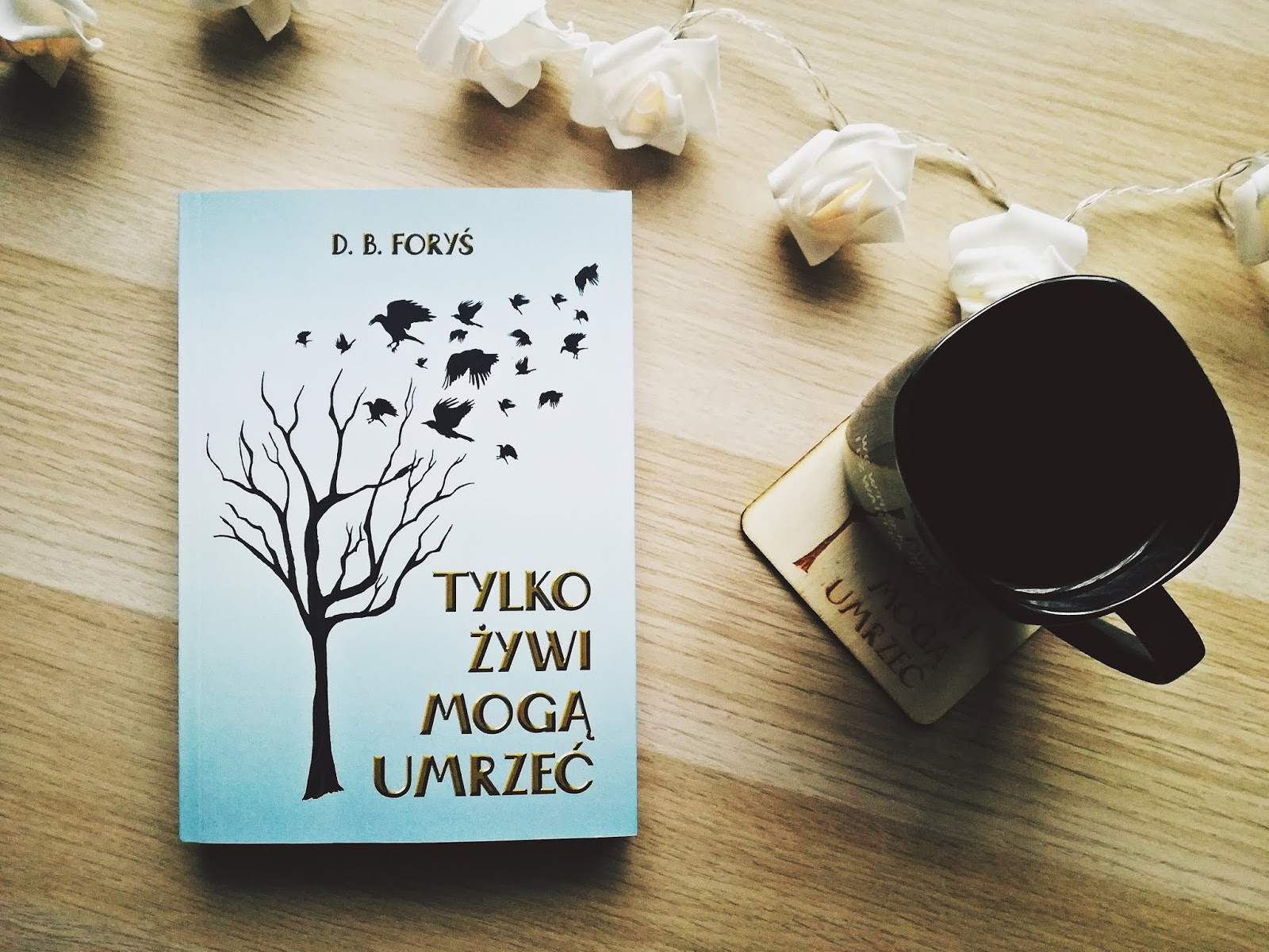 Tylko żywi mogą umrzeć, D.B. Foryś, książka, ebook, ebookowo, wydawnictwo, konkurs