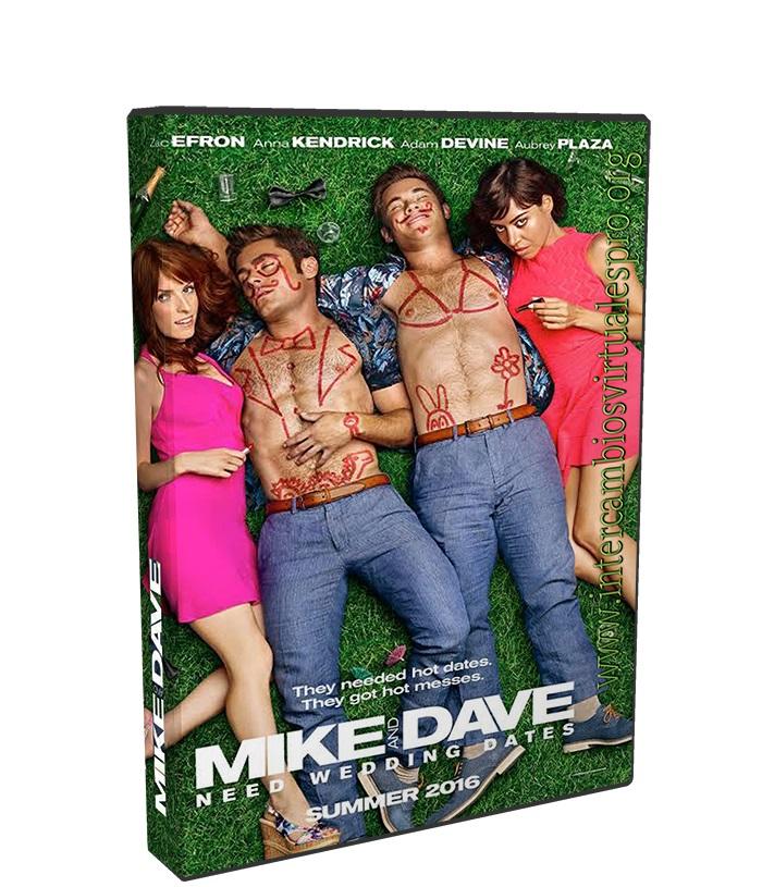 Mike y Dave Los Busca Novias poster box cover