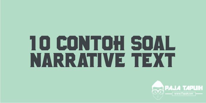 10 Contoh Soal Narrative Text dan Kunci Jawaban Terbaru