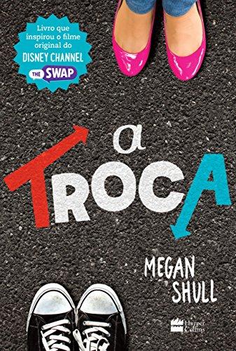 A troca Edição 2 - Megan Shull