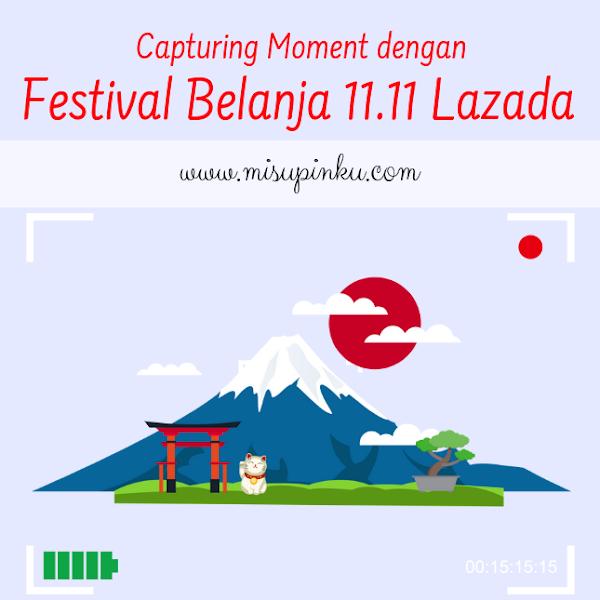 Capturing Moment dengan Festival Belanja 11.11 Lazada