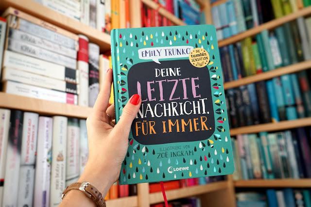 Rezension: Deine letzte Nachricht. Für immer. von Emily Trunko (Loewe Verlag)