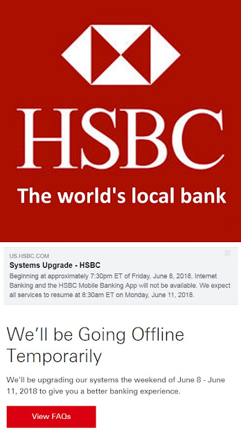 GCR/RV Foreshadowing: HSBC Offline from June 8th-11th 5/30/18 HSBC_SystemsUpdateNotice_OfflineJune8-11%25282018%2529