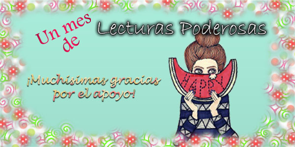 lecturaspoderosas.blogspot.com.ar/2017/06/el-blog-cumple-un-mes.html