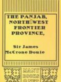 The Panjab, North-West Frontier Province, and Kashmir
