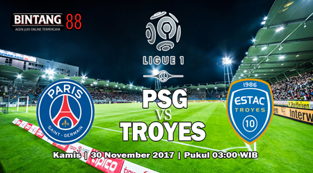 Prediksi Skor Paris Saint-Germain vs Troyes 30 November 2017