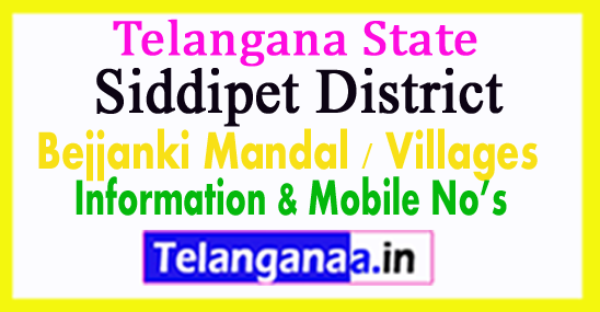 Siddipet District Bejjanki Mandal Village in Telangana State
