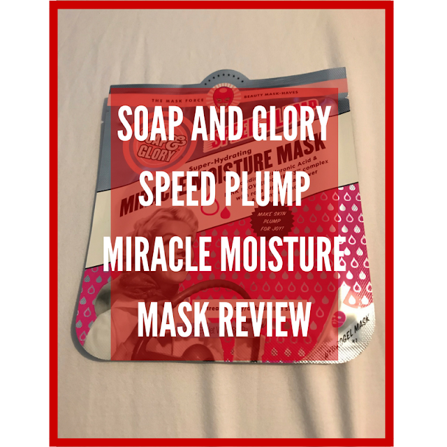 Soap And Glory Speed Plump Miracle Moisture Mask Pinterest Image