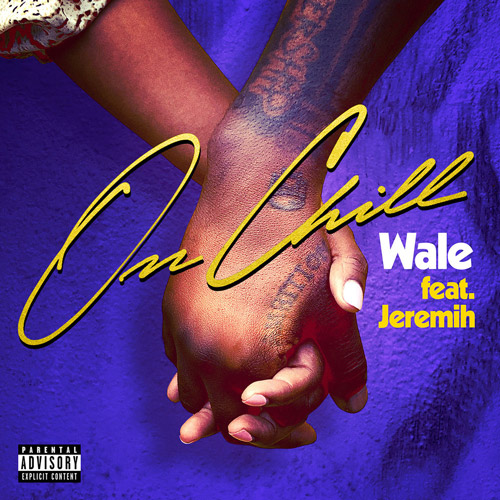 Wale - On Chill (feat. Jeremih) [Audio]