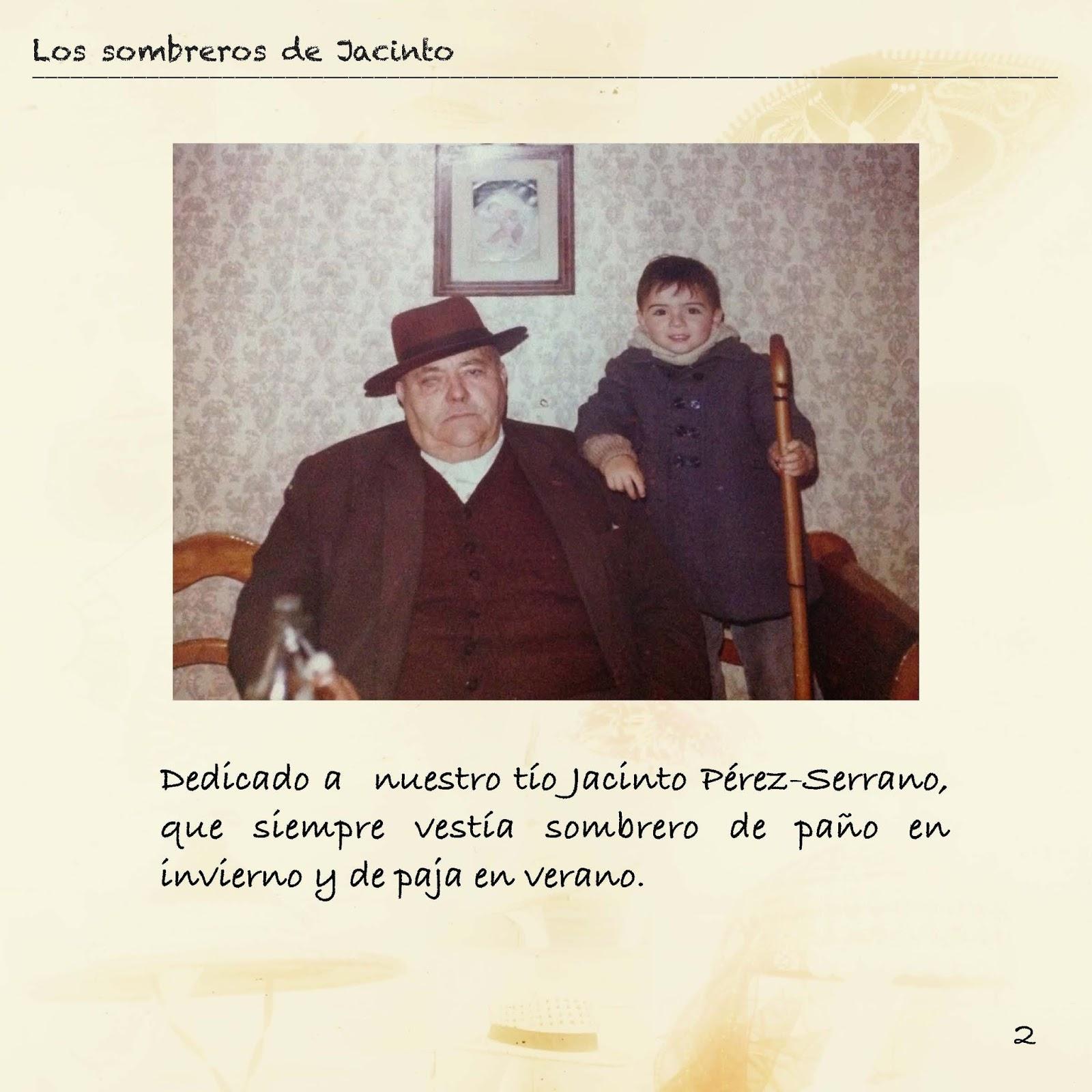 ... colección de sombreros que ha ido formando Jacinto Ruiz  Garcia-Minguillán a lo largo de los años y alguno más que nos han cedido  nuestros tíos José ... a6e56c00fad