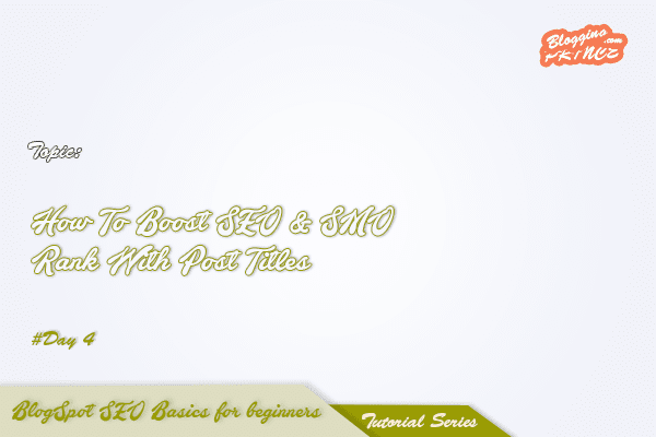 How to Boost SEO & SMO Rank With Brilliant Post Titles