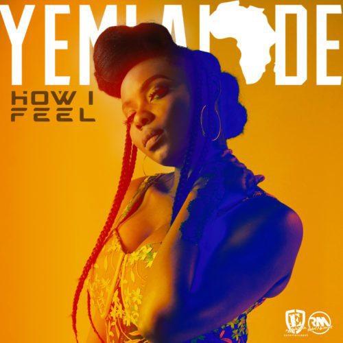 MUSIC : Yemi Alade - How I Feel