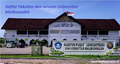 Daftar Fakultas dan Jurusan UNIMAL Universitas Malikussaleh Terbaru