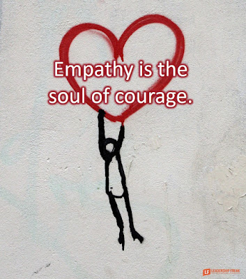 Empathy is the soul of courage. (stick person hanging from a heart)