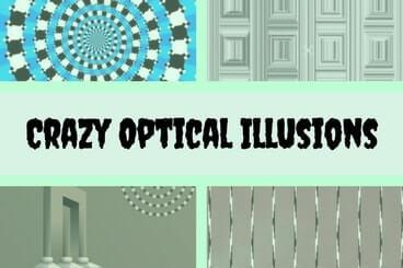 Crazy Optical Illusions