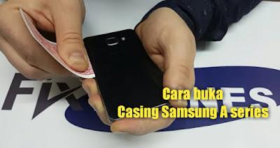 Cara buka casing samsung A5,A3 ganti baterai non removable.
