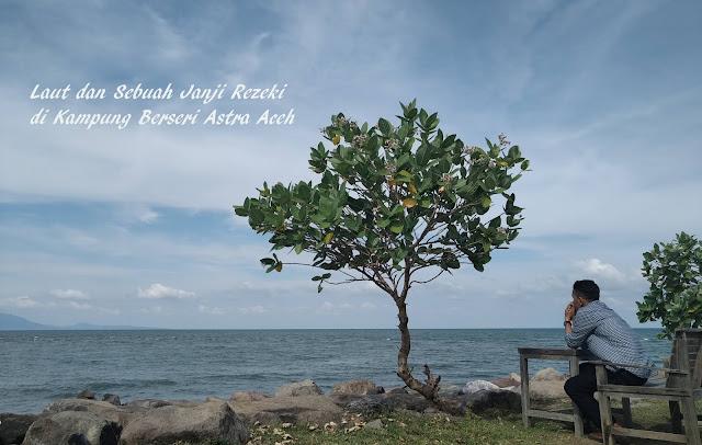 Laut dan Sebuah Janji Rezeki di Kampung Berseri Astra Aceh
