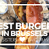 Best Burgers in Brussels
