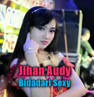 Download Lagu Jihan Audy Bidadari Sexy Mp3 Single Dangdut Koplo Terbaru 2018,Jihan Audy, Dangdut Koplo, Bidadari Sexy, 2018