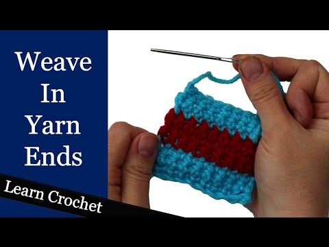 How to weave in loose yarn ends
