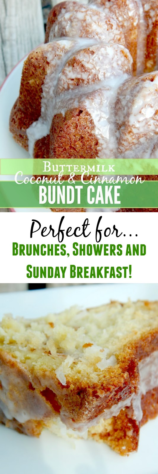 Coconut & Cinnamon Buttermilk Bundt Cake...rich, moist and perfect for brunches, Sunday breakfasts, wedding showers and more! (sweetandsavoryfood.com)