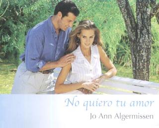 Jo Ann Algermissen - No Quiero Tu Amor