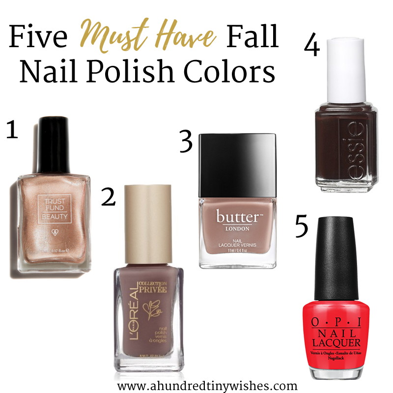 five must have Fall nail colors | a hundred tiny wishes