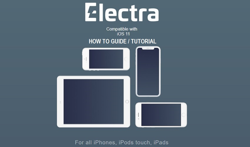 How to Jailbreak iOS 11 with Electra on iPhone, iPad & iPod [Tutorial]
