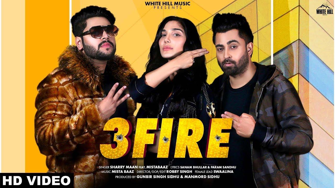 3 Fire Lyrics, Sharry Mann
