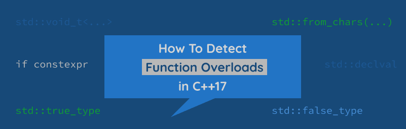 Detect Function Overload, C++17