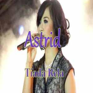 Download MP3 ASTRID - Tiada Rela