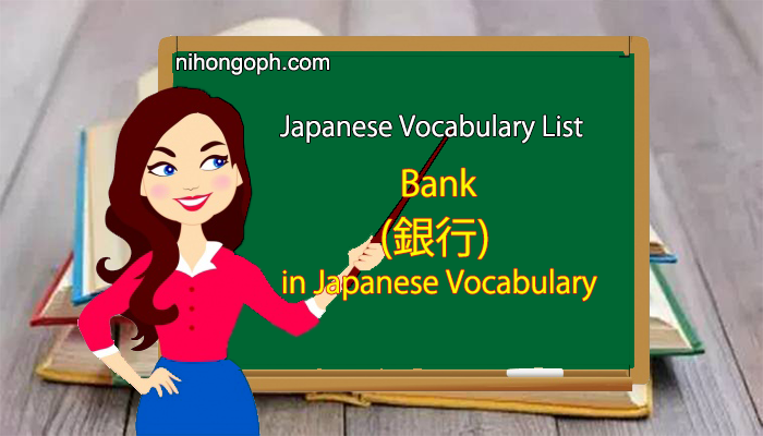 Bank Vocabulary in Japanese