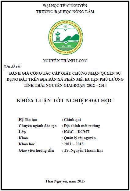 Đánh giá công tác cấp Giấy chứng nhận quyền sử dụng đất trên địa bàn xã Phấn Mễ huyện Phú Lương tỉnh Thái Nguyên giai đoạn 2012 – 2014