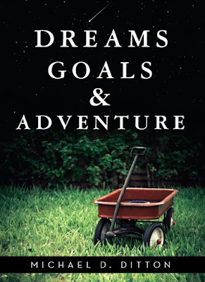 DREAMS, GOALS AND ADVENTURE