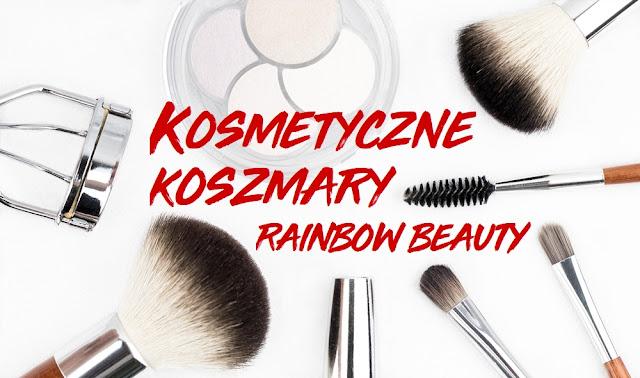 #KosmetyczneKoszmary