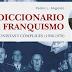 'Diccionario del franquismo. Protagonistas y cómplices, 1936-1978', por Pedro Luis Angosto