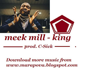Download King by Meek Mill.mp3