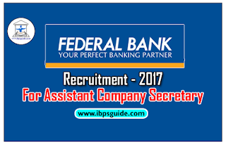 Federal Bank Recruitment Process for the Position of Assistant Company Secretary