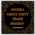 Nigeria China Joint Trade Mission