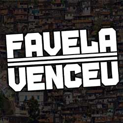 Favela Venceu - MC V7 e MC King
