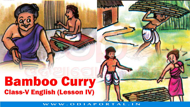 Bamboo Curry - Class-V English (Lesson IV) - Text, Activity and Answers, opepa books,
